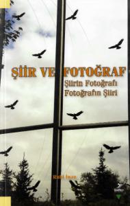 Şiir ve Fotoğraf.