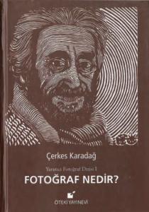 Fotoğraf Nedir? kitabının ön kapak fotoğrafı.