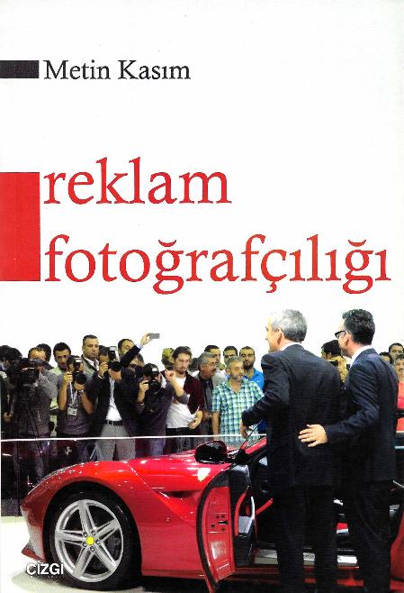 Reklam ve Fotoğrafçılığı.